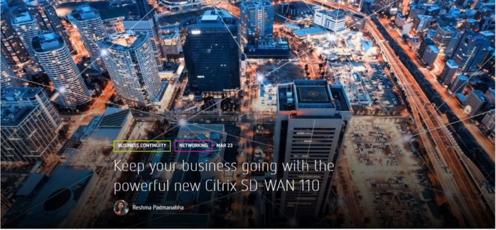 PDF – Citrix Blog: Keep your business going with the powerful new Citrix SD-WAN 110